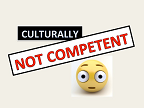 I Am Not Culturally Competent